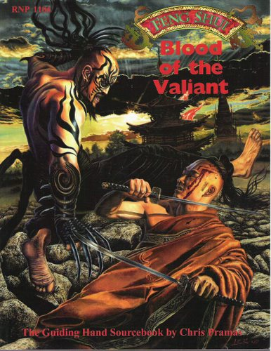 Blood of the Valiant: The Guiding Hand Sourcebook (Feng Shui)