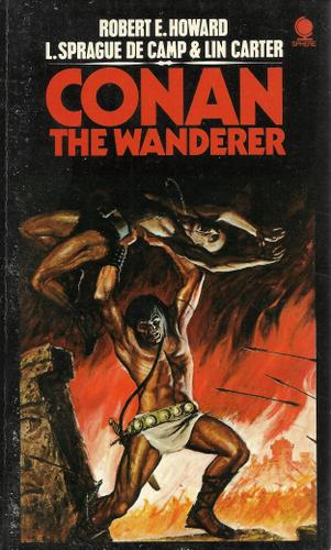 Conan the Wanderer, Howard, Robert & L. Sprague de Camp & Lin Carter