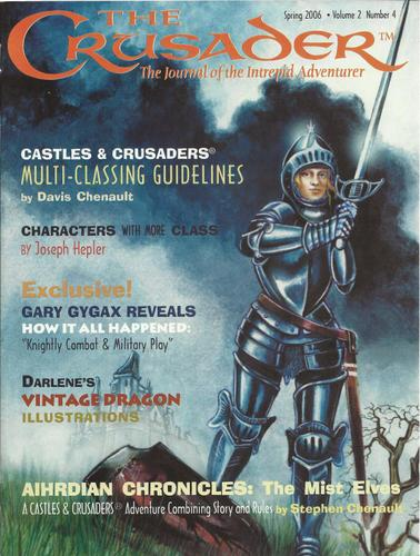 Crusader Journal: Castles & Crusades Magazine, Vol 2 No 4 (Spring 2006)