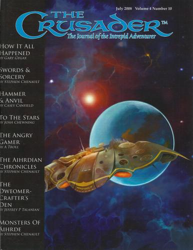 Crusader Journal: Castles & Crusades Magazine, Vol 4 No 10 (July 2008)
