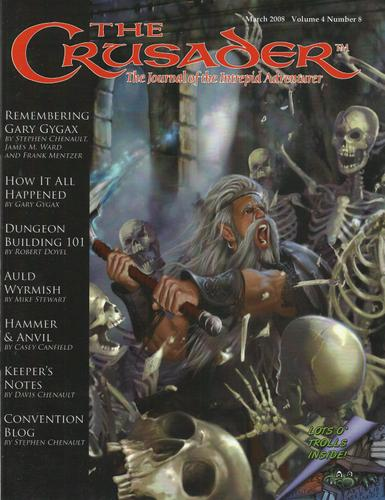Crusader Journal: Castles & Crusades Magazine, Vol 4 No 8 (March 2008)