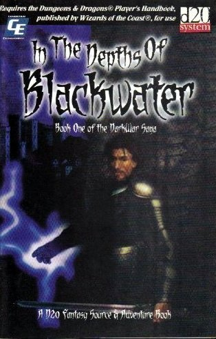In the Depths of Blackwater: DarkWar Saga, Book One (D20 System)
