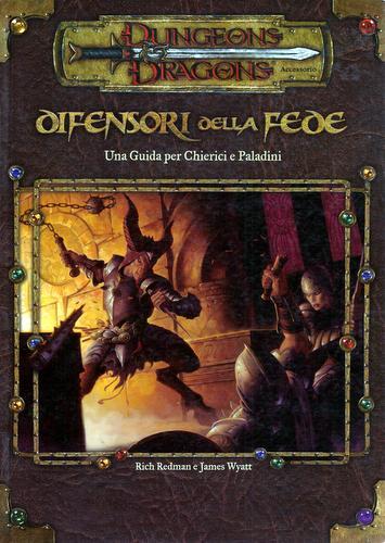 Difensori della Fede: Una Guida per Chierici e Paladini (Dungeons & Dragons)