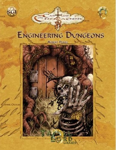 Engineering Dungeons (Castles & Crusades), Robert Doyel