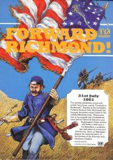 Forward to Richmond: Game of the First Battle of Bull Run (2nd Edition) [BOX SET]