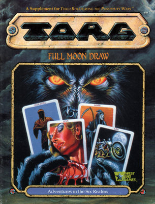 Full Moon Draw (TORG Roleplaying Game Supplement)