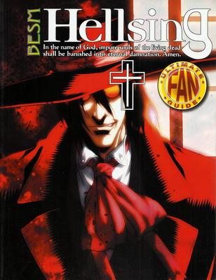 Hellsing: Ultimate Fan Guide #2 (BESM)