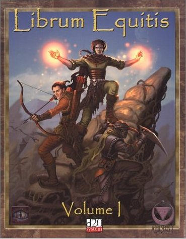 Librum Equitis, Volume 1 (d20 Fantasy Roleplaying Supplement)