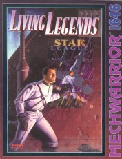 Living Legends: Star League (Battletech/Mechwarrior)