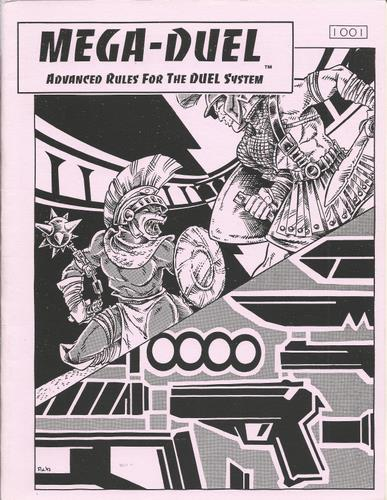 Mega-Duel (Advanced Rules for the DUEL System)