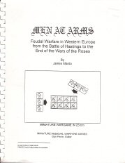 Men at Arms: Feudal Warfare in Western Europe from the Battle of Hastings to the End of the Wars of the Roses (Miniature Wargame in 25mm)