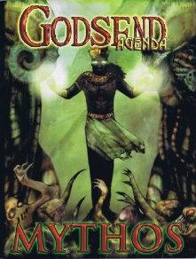 Mythos: Godsend Agenda