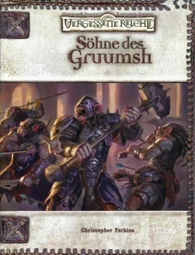 Söhne des Gruumsh (Dungeons & Dragons Kampagnen-Zubehör: Vergessene Reiche)