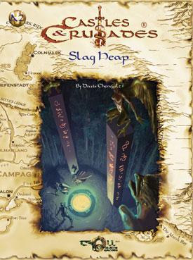 Slag Heap (Castles & Crusades A2), Davis Chenault