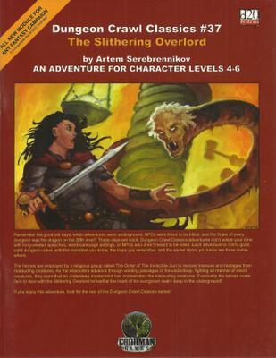 Dungeon Crawl Classics 37: The Slithering Overlord, Artem Serebrennikov