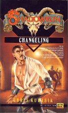 Changeling (Shadowrun #5), Christopher Kubasik