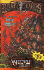 Under A Harrowed Moon: Strange Bedfellows (Deadlands / Werewolf: The Wild West), Matt Forbeck