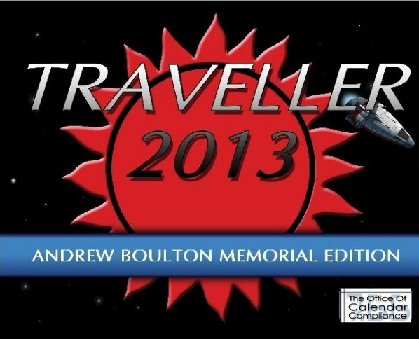 Official 2013 Traveller Calendar: Andrew Boulton Memorial Edition