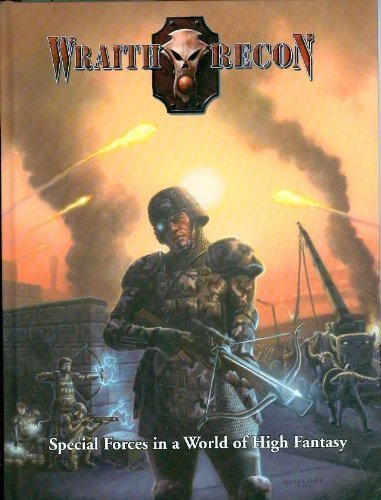 Wraith Recon: Special Forces in a World of High Fantasy, Steele, Bryan